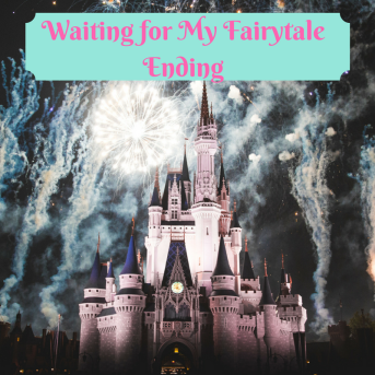 Waiting for My Fairytale Ending-2